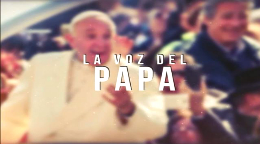 La Voz del Papa