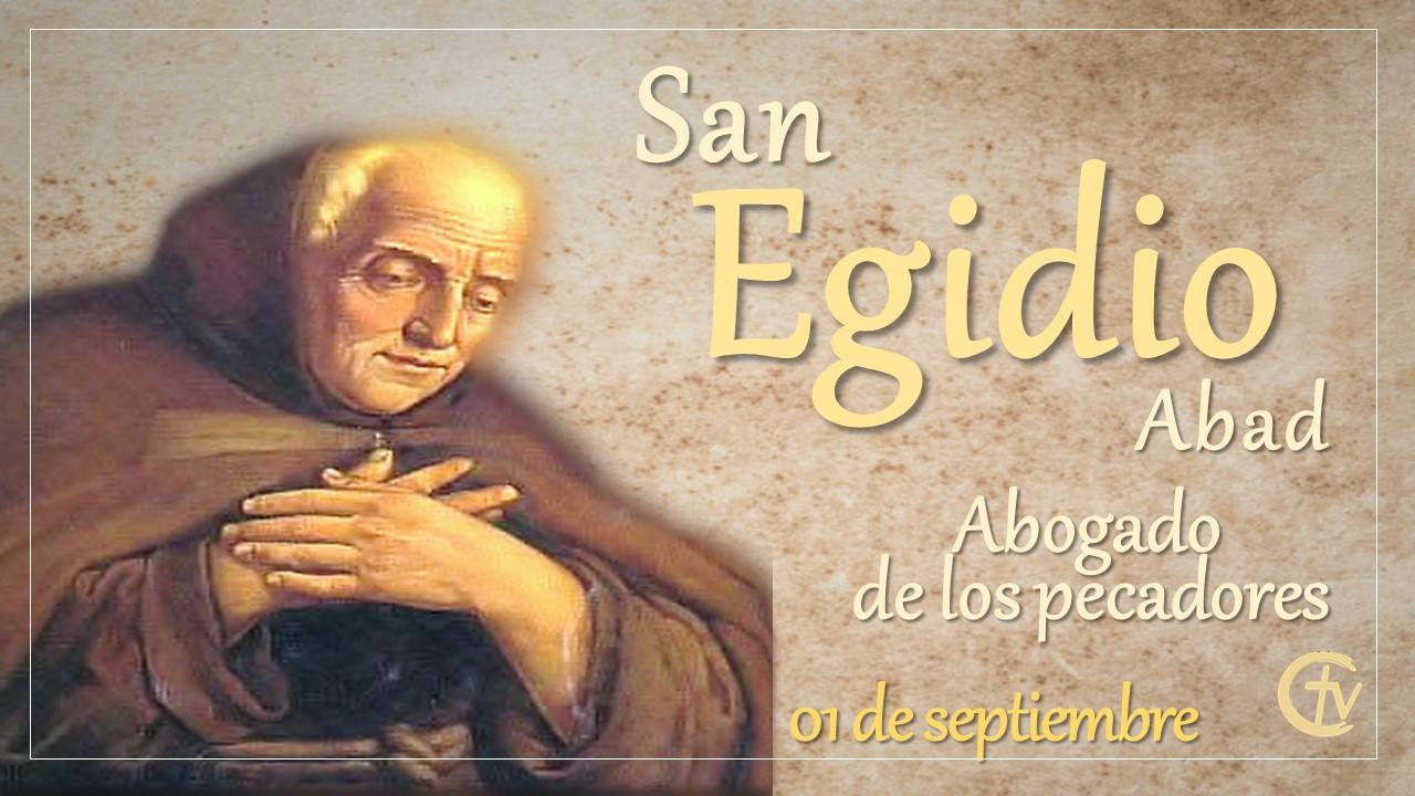 SANTO DEL DÍA || San Egidio, abogado de los pecadores