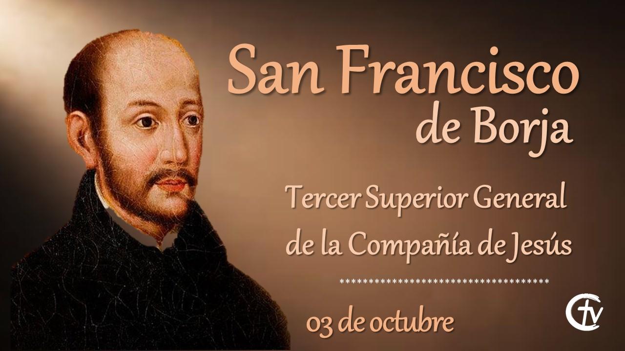 SANTO DEL DÍA || Hoy es la fiesta de San Francisco de Borja