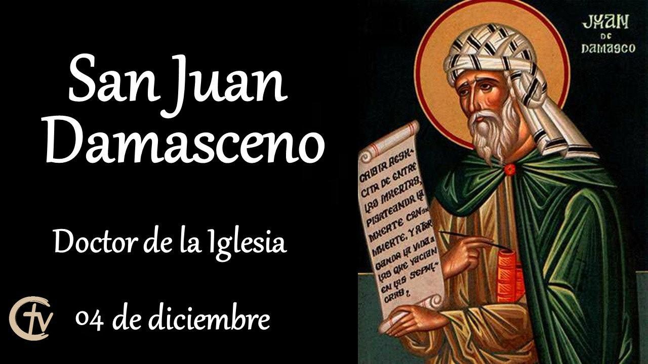 SANTO DEL DÍA    San Juan Damasceno, defensor de la veneración de imágenes