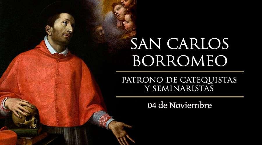 ANTO DEL DÍA || San Carlos Borromeo, patrono de catequesis y seminaristas