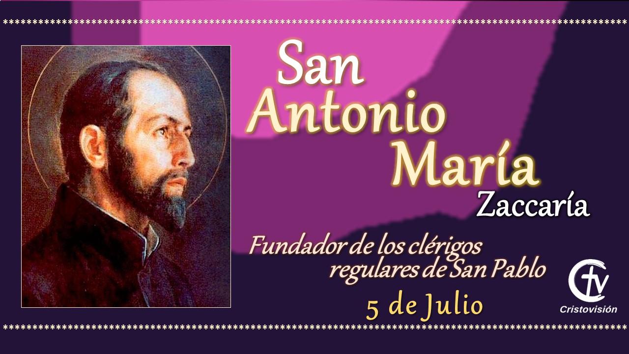 SANTO DEL DÍA || San Antonio María Zaccaría