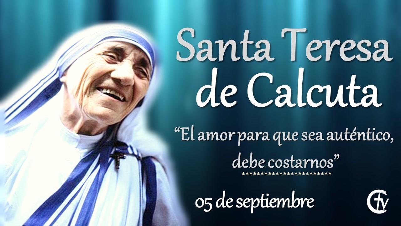 SANTO DEL DÍA || Hoy se celebra la fiesta de Santa Teresa de Calcuta