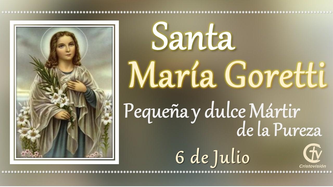 SANTO DEL DÍA    Santa María Goretti