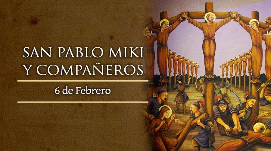SANTO DEL DÍA || Fiesta de San Pablo Miki y compañeros mártires en Japón