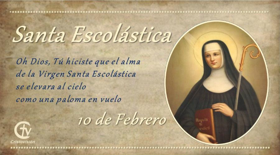 SANTO DEL DÍA || Oración a Santa Escolástica, virgen