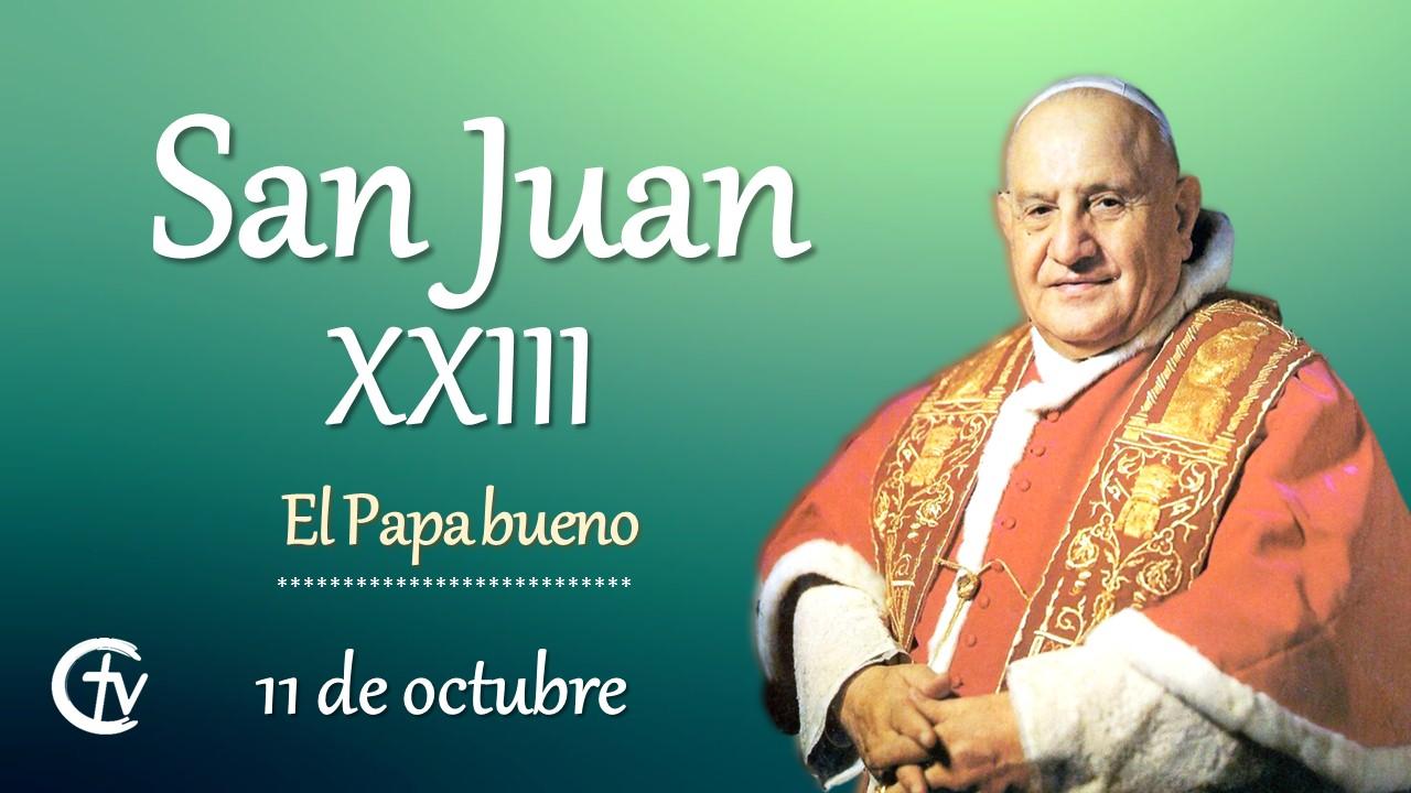 SANTO DEL DÍA    San Juan XXIII, el Papa bueno