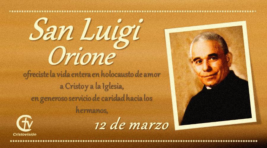 SANTO DEL DÍA || Hoy celebramos a San Luigi Orione