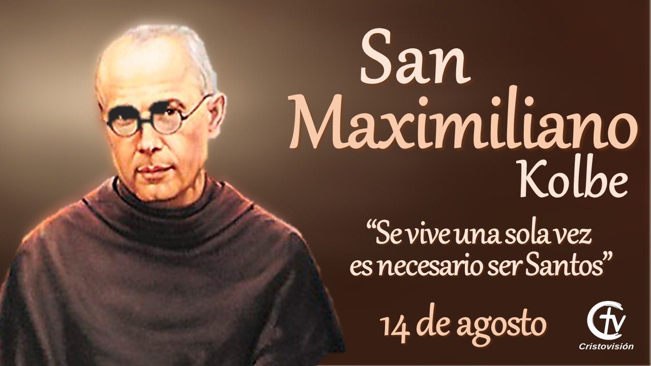 SANTO DEL DÍA    San Maximiliano Kolbe