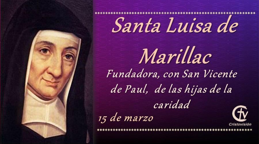 SANTO DEL DÍA || Hoy celebramos a Santa Luisa de Marillac