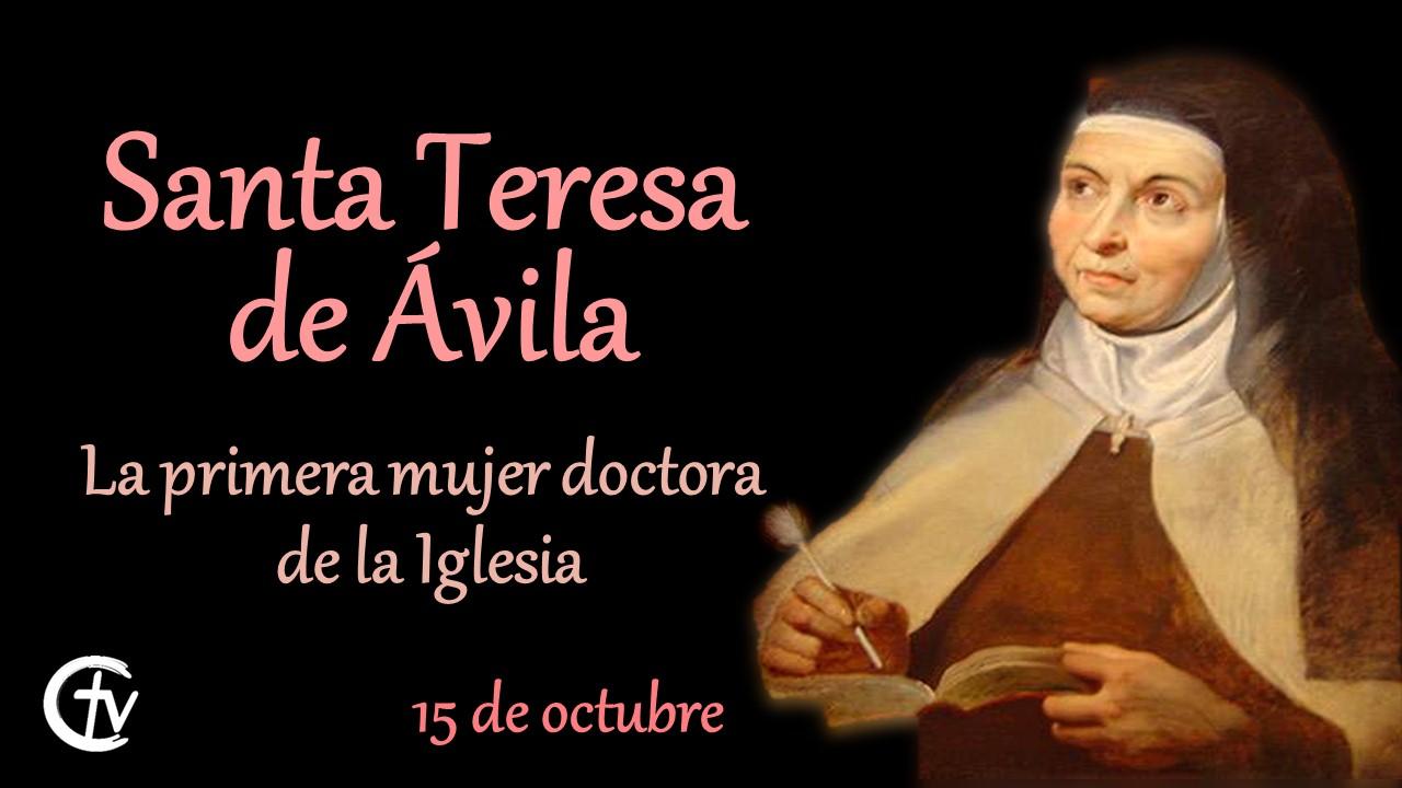 SANTO DEL DÍA || Santa Teresa de Jesús, la primera mujer doctora de la Iglesia
