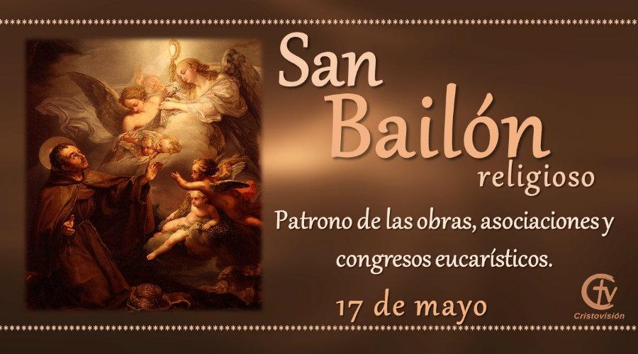 SANTO DEL DÍA || Hoy celebramos a San Pascual Bailón, religioso
