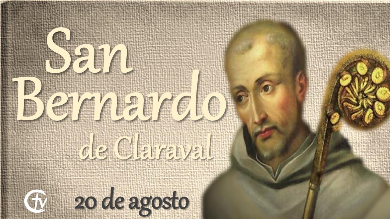 SANTO DEL DÍA || San Bernardo de Claraval