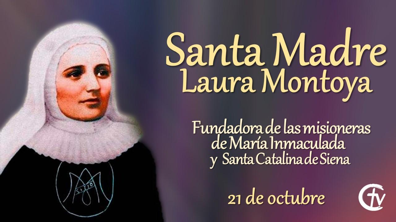 SANTO DEL DÍA || Santa Laura Montoya, la primera santa colombiana