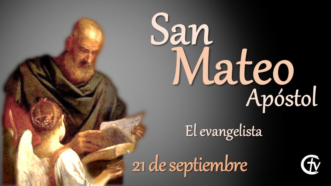 SANTO DEL DÍA    Hoy celebramos a San Mateo el Evangelista