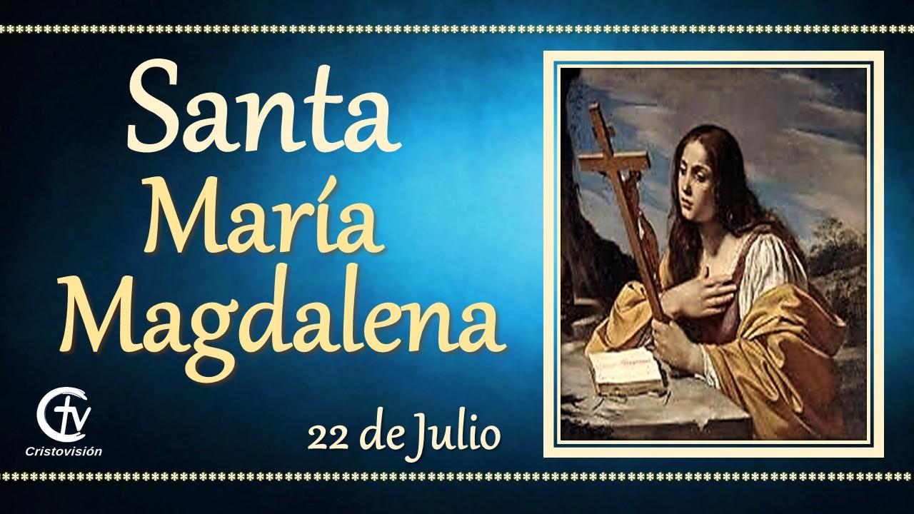 SANTO DEL DÍA || Santa María Magdalena