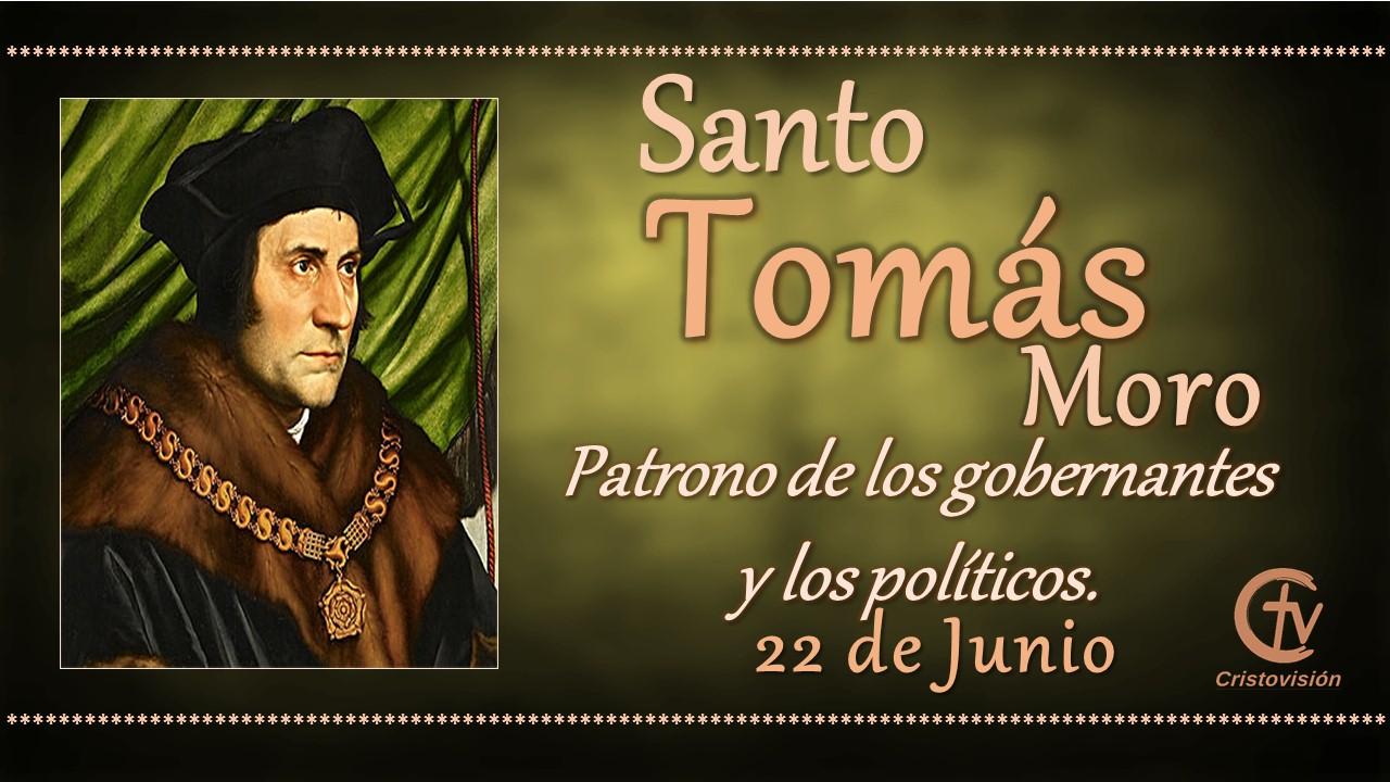 SANTO DEL DÍA    Santo Tomás Moro, patrono de los gobernantes y los políticos