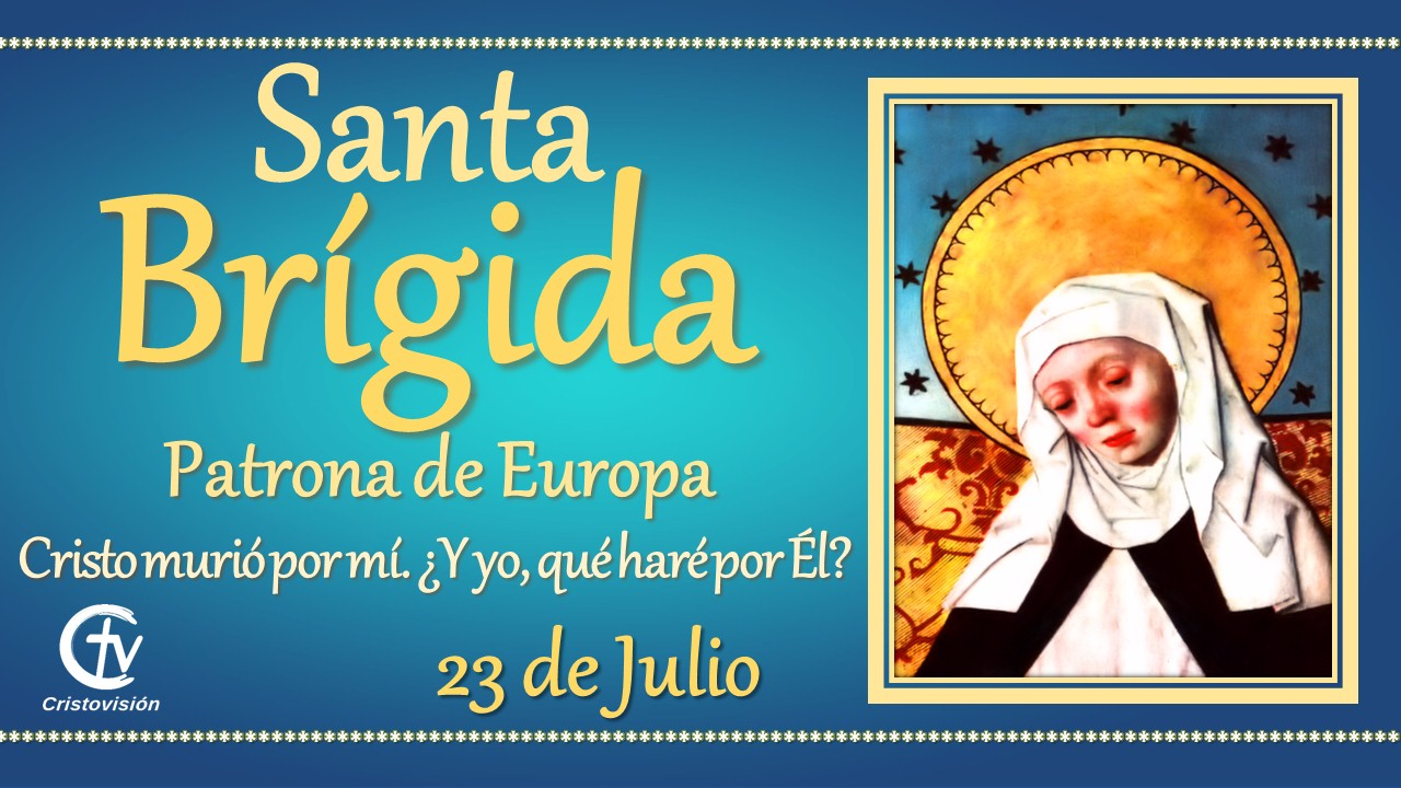 SANTO DEL DÍA || Hoy celebramos a Santa Brígida
