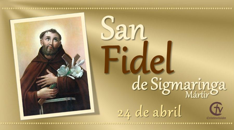 SANTO DEL DÍA || San Fidel de Sigmaringa, Mártir