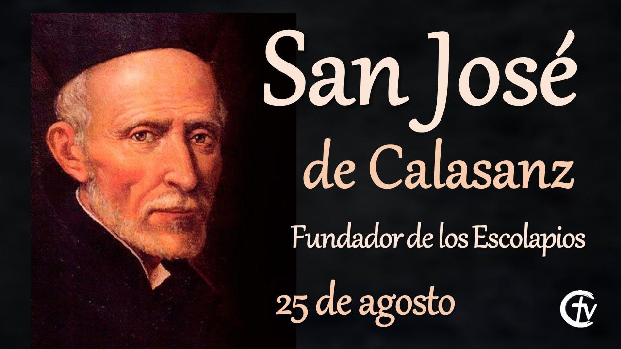 SANTO DEL DÍA || San José de Calasanz