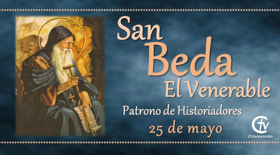 SANTO DEL DÍA || San Beda el Venerable, patrono de los historiadores
