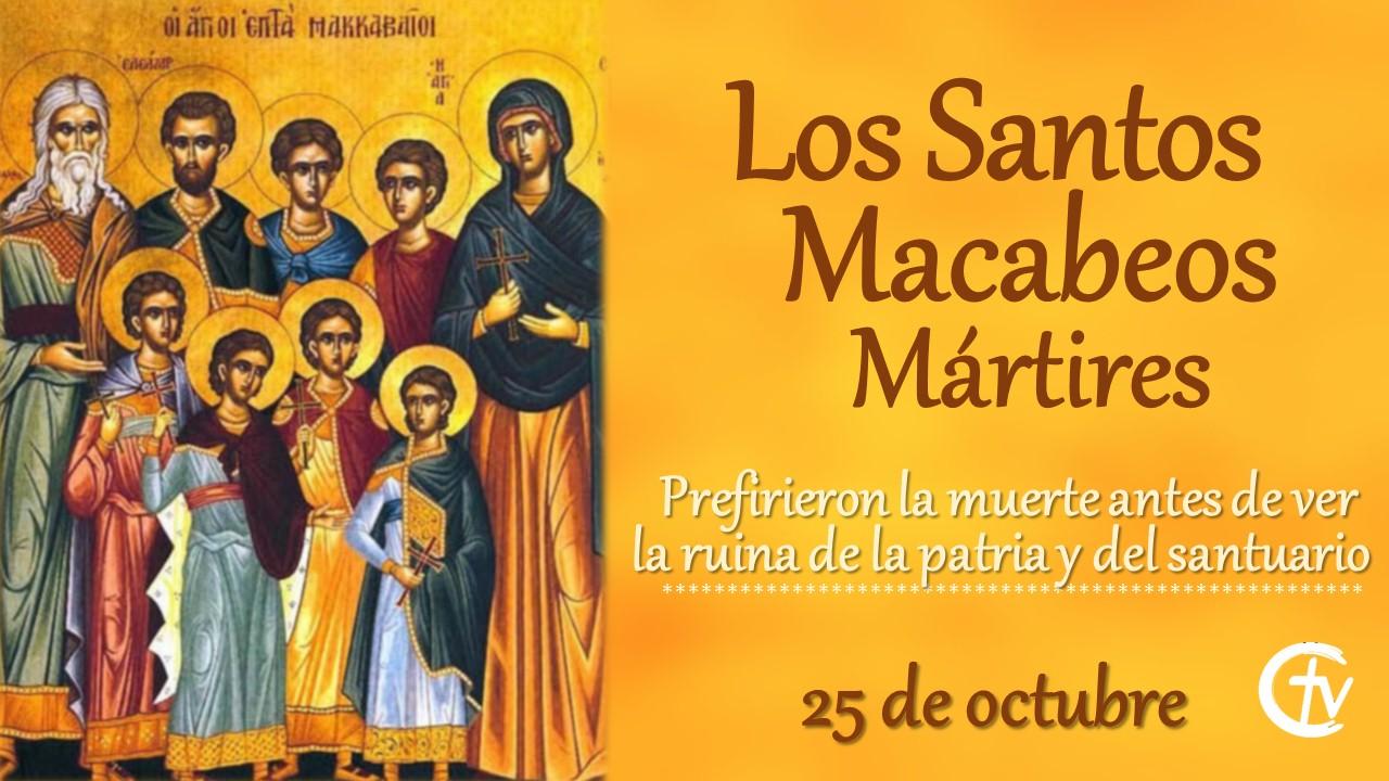 SANTO DEL DÍA || Los Santos Macabeos, mártires