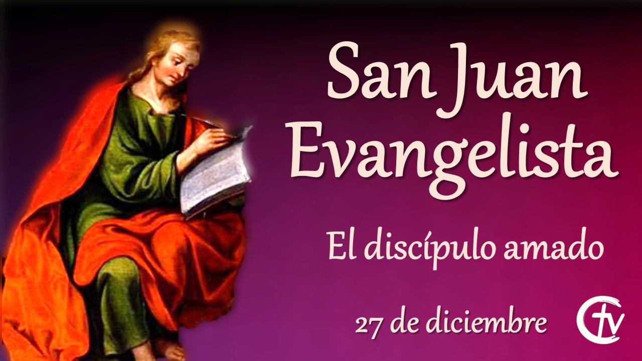 SANTO DEL DÍA || San Juan Evangelista, el discípulo amado