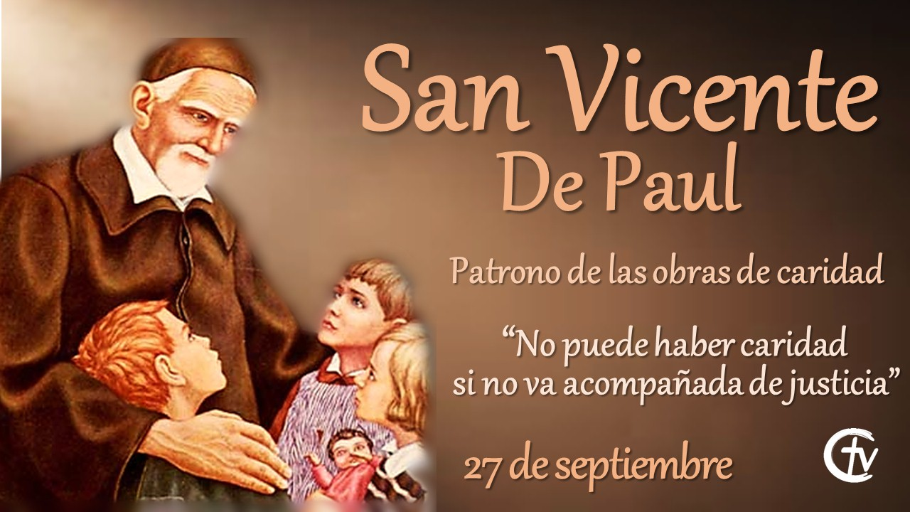 SANTO DEL DÍA || San Vicente de Paul, patrono de las obras de caridad