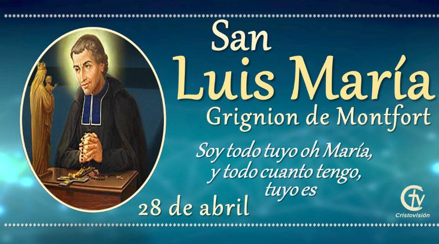 ANTO DEL DÍA || San Luis María Grignion de Montfort, Presbítero, 28 de abril, Canal Cristovisión, santora