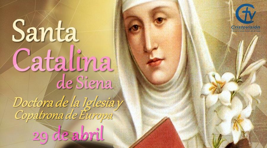SANTO DEL DÍA || Hoy celebramos a Santa Catalina de Siena