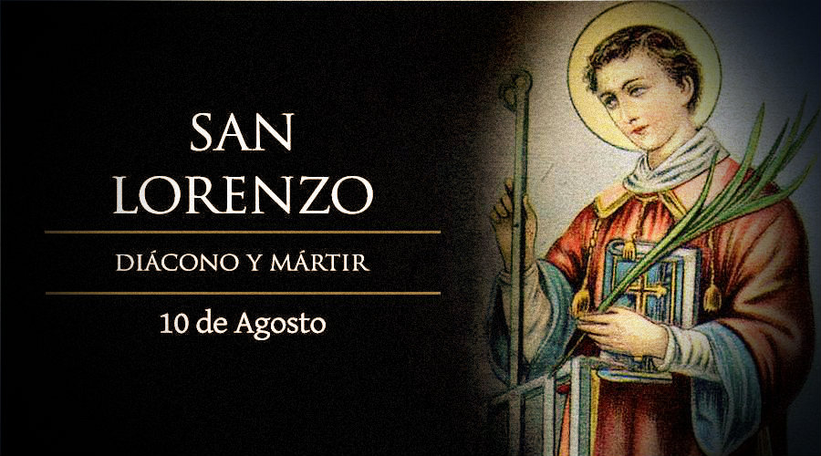 San Lorenzo, Diácono y Mártir