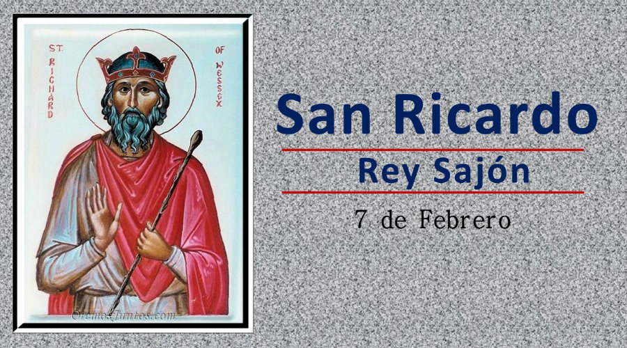 SANTO DEL DÍA    Hoy celebramos a San Ricardo rey Sajón