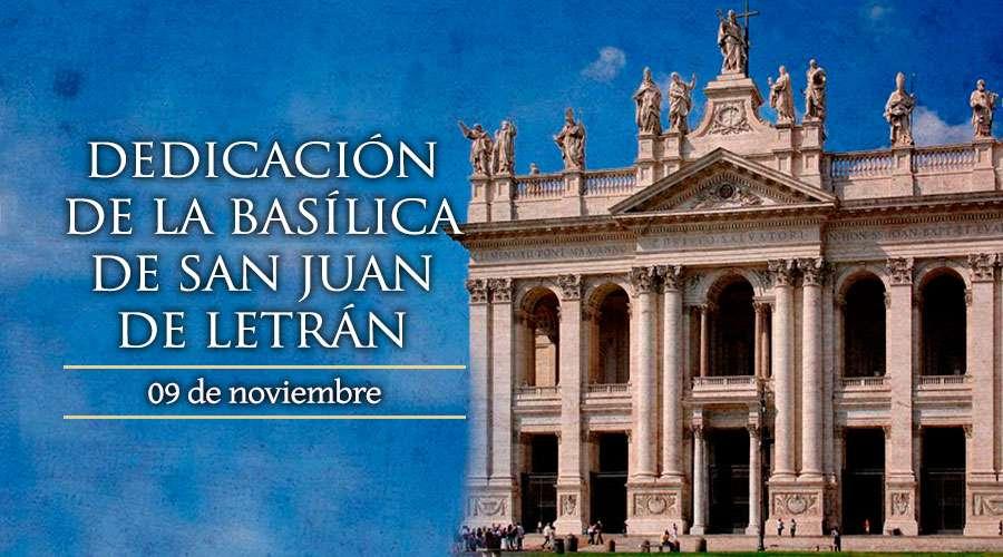 Dedicación de la Basílica de San Juan de Letrán