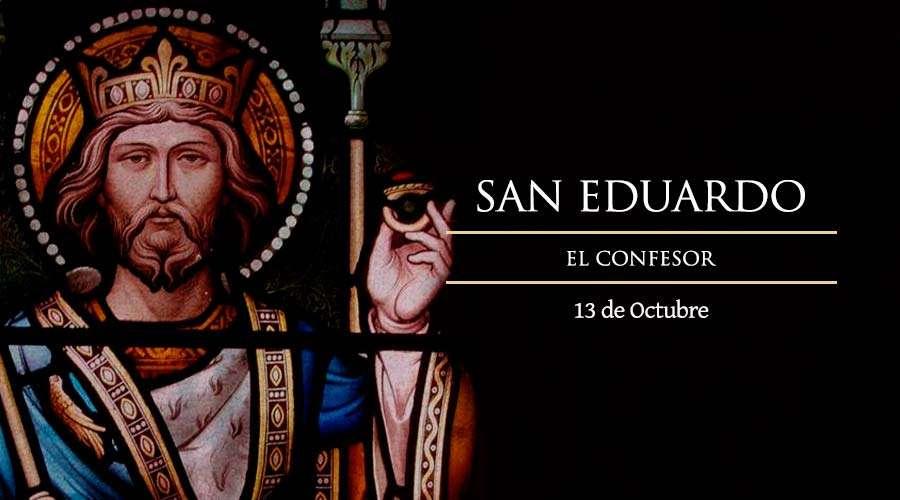 SANTO DEL DÍA || San Eduardo, Rey y Confesor