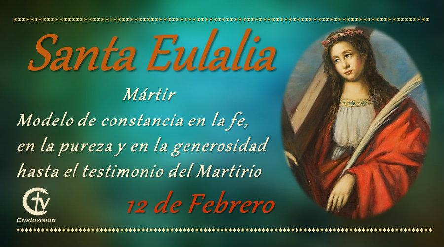 SANTO DEL DÍA || Hoy celebramos a Santa Eulalia, Mártir