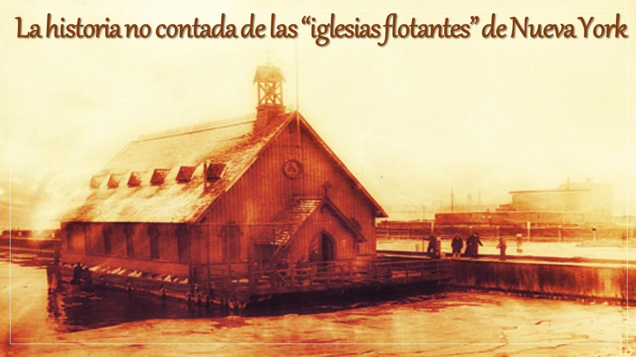 """La historia no contada de las """"iglesias flotantes"""" de Nueva York"""