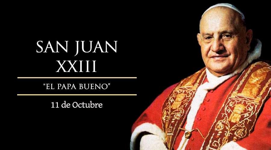 San Juan XXIII, el Papa bueno
