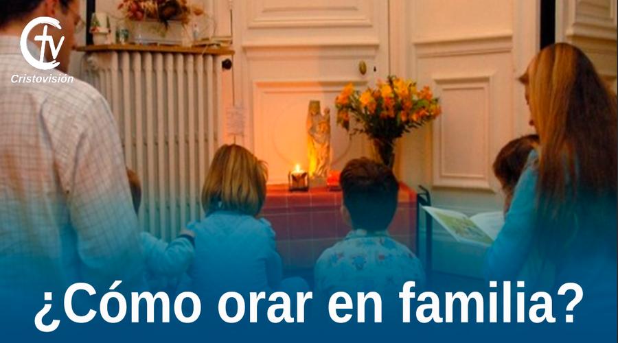 Orar en familia
