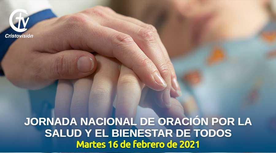 Jornada Nacional de Oración por la Salud y el Bienestar de Todos