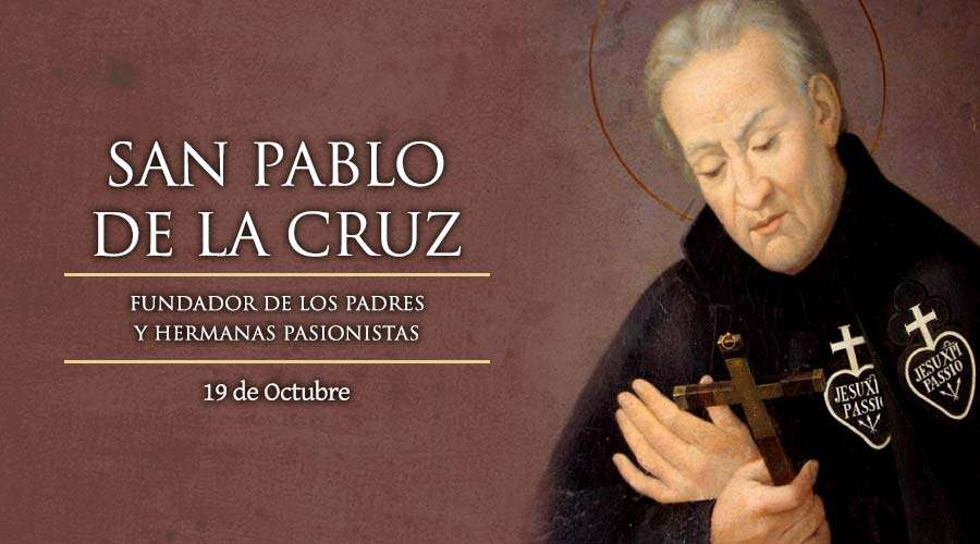 SANTO DEL DÍA    San Pablo de la Cruz, fundador