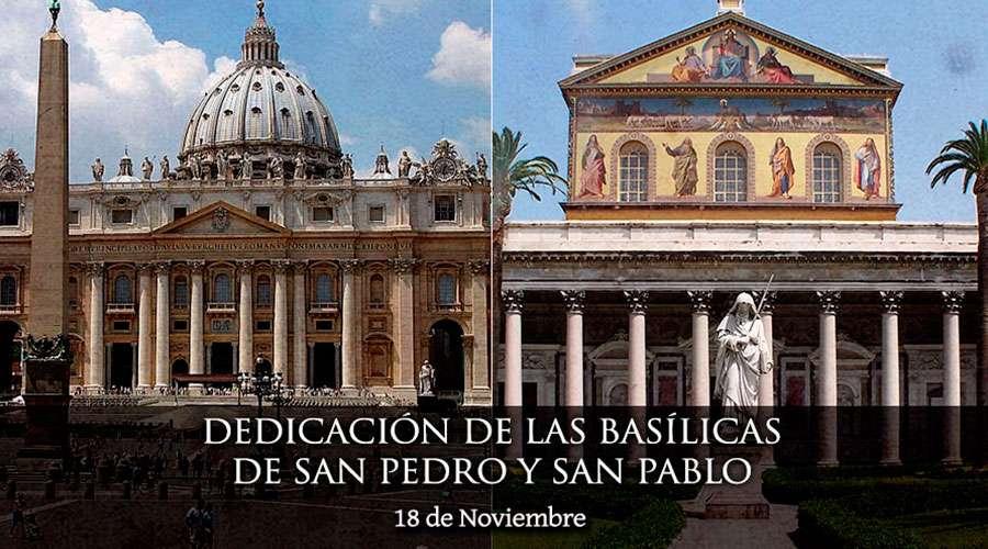 SANTO DEL DÍA || Hoy se celebra la dedicación de las Basílicas de San Pedro y San Pablo