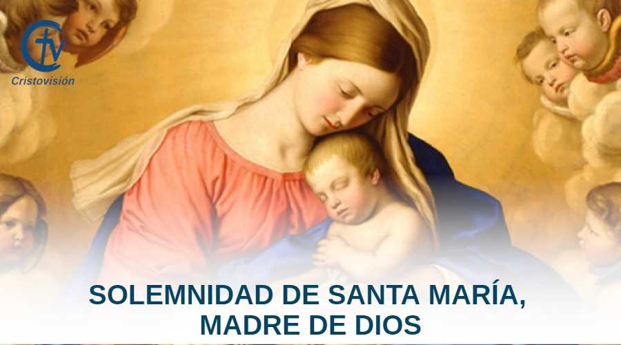 solemnidad-santa-maria-madre-de-dios