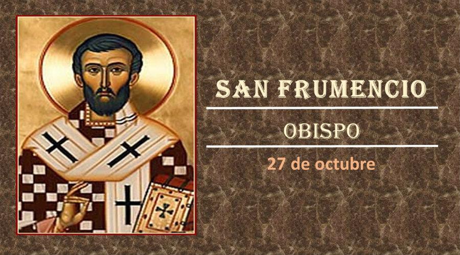 SANTO DEL DÍA || San Frumencio, Obispo