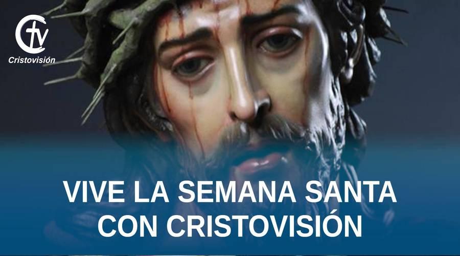 nota-semana-santa-cristovision-2020