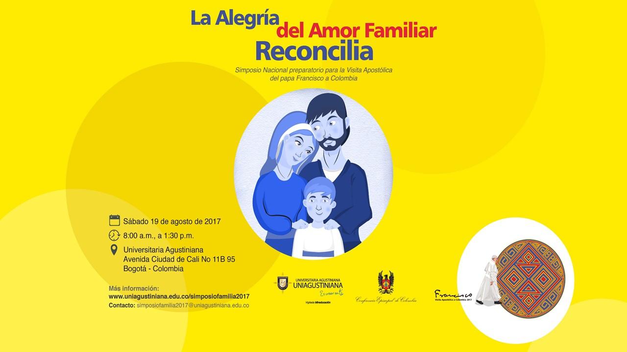 Este 19 de agosto participa del Simposio Nacional: La alegría del amor familiar reconcilia