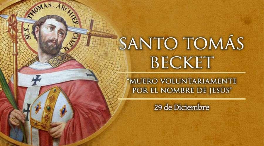 Santo Tomas Becket, Arzobispo y Mártir